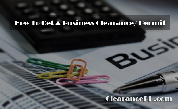 clearanceph.com-How-To-Get-A-Business-Clearance-Permit