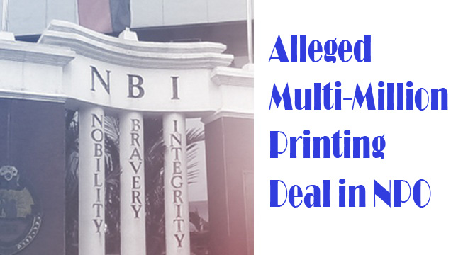 NBI to Charge 8 Person for Alleged Multi-Million Printing Deal in NPO